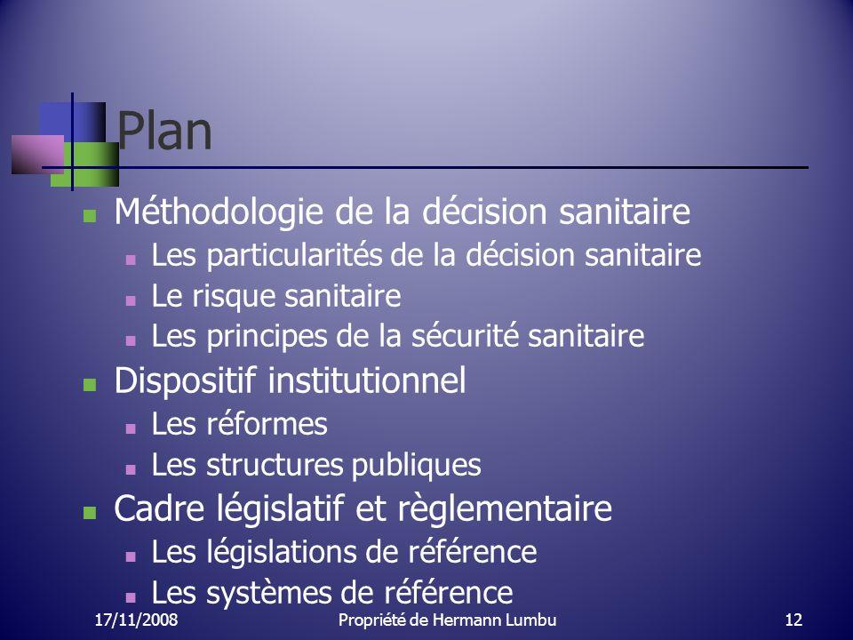 Plan Méthodologie de la décision sanitaire Les particularités de la décision sanitaire Le risque sanitaire Les principes de la sécurité sanitaire Disp