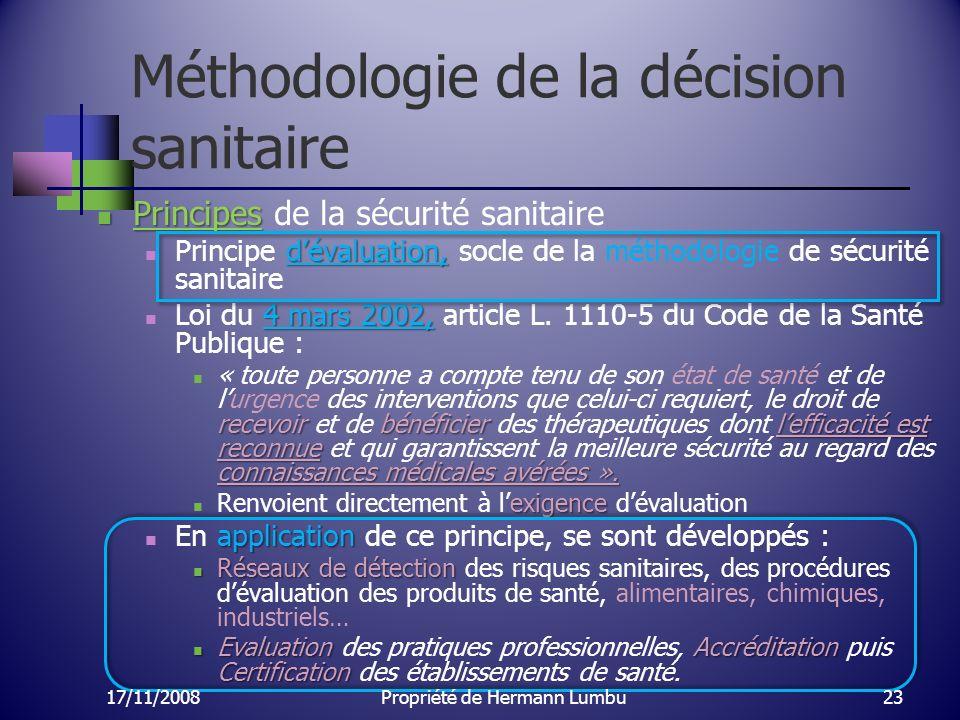 Méthodologie de la décision sanitaire Principes Principes de la sécurité sanitaire dévaluation, Principe dévaluation, socle de la méthodologie de sécu