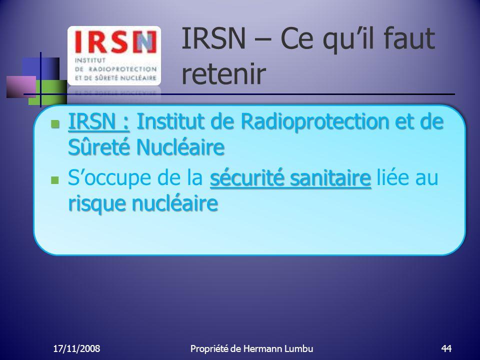 IRSN – Ce quil faut retenir IRSN : Institut de Radioprotection et de Sûreté Nucléaire IRSN : Institut de Radioprotection et de Sûreté Nucléaire sécuri
