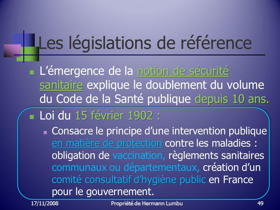Les législations de référence notion de sécurité sanitaire depuis 10 ans. Lémergence de la notion de sécurité sanitaire explique le doublement du volu