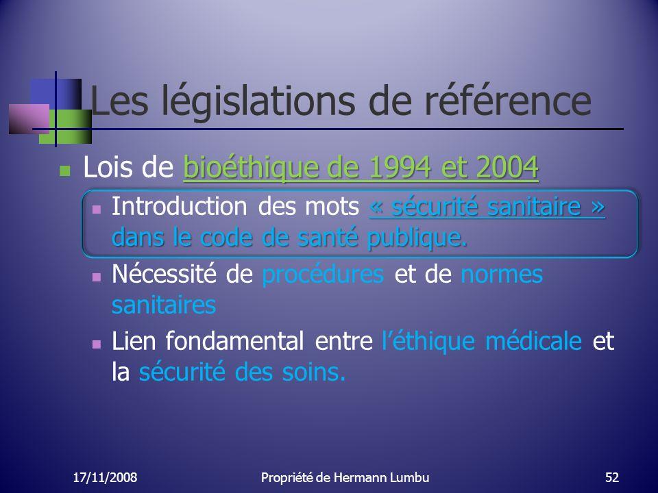 Les législations de référence bioéthique de 1994 et 2004 Lois de bioéthique de 1994 et 2004 « sécurité sanitaire » dans le code de santé publique. Int