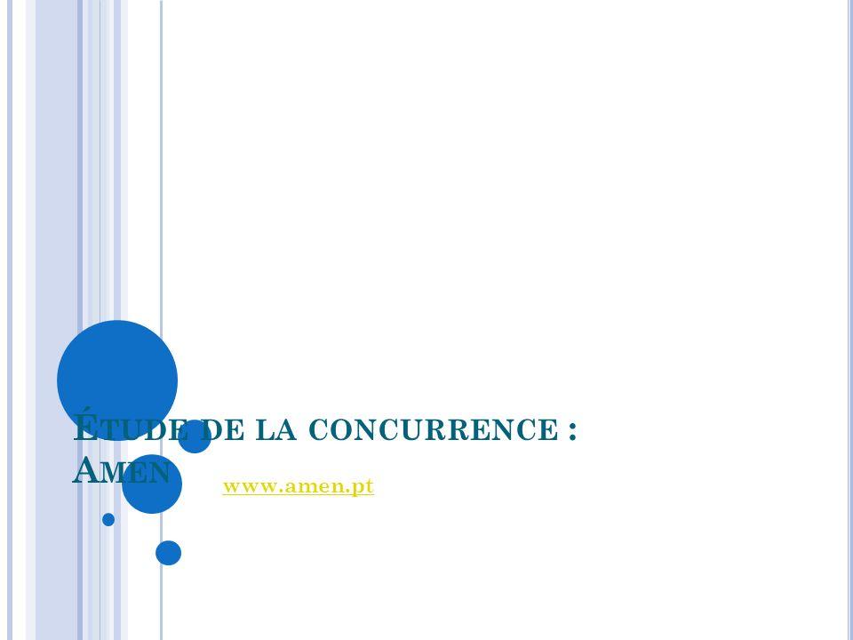 É TUDE DE LA CONCURRENCE : A MEN www.amen.pt