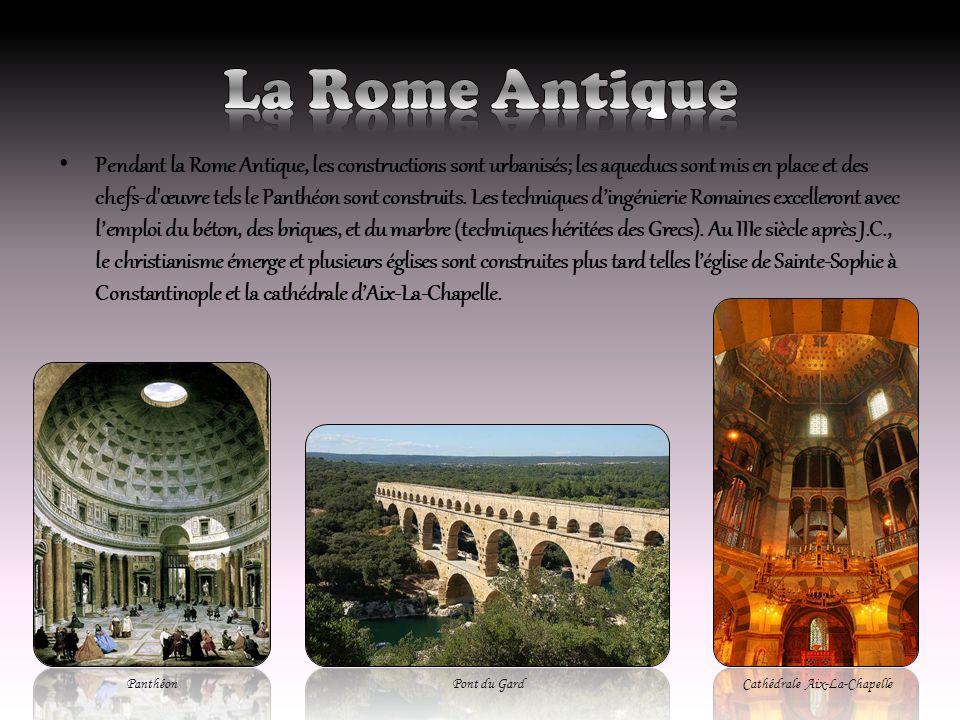 Pendant la Rome Antique, les constructions sont urbanisés; les aqueducs sont mis en place et des chefs-d'œuvre tels le Panthéon sont construits. Les t