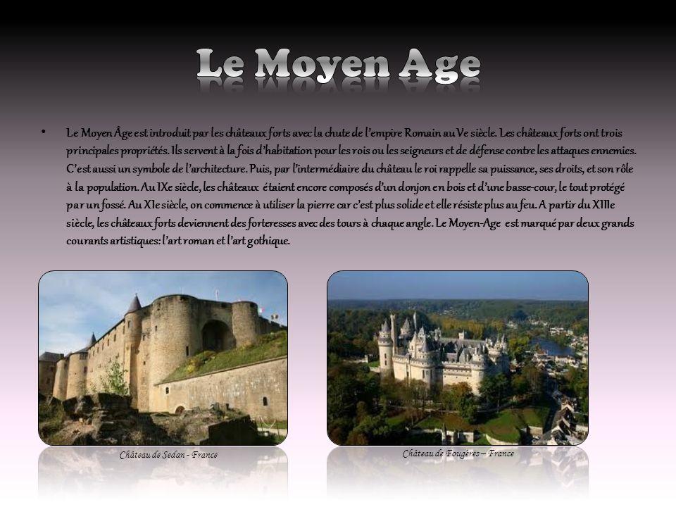 Le Moyen Âge est introduit par les châteaux forts avec la chute de lempire Romain au Ve siècle. Les châteaux forts ont trois principales propriétés. I