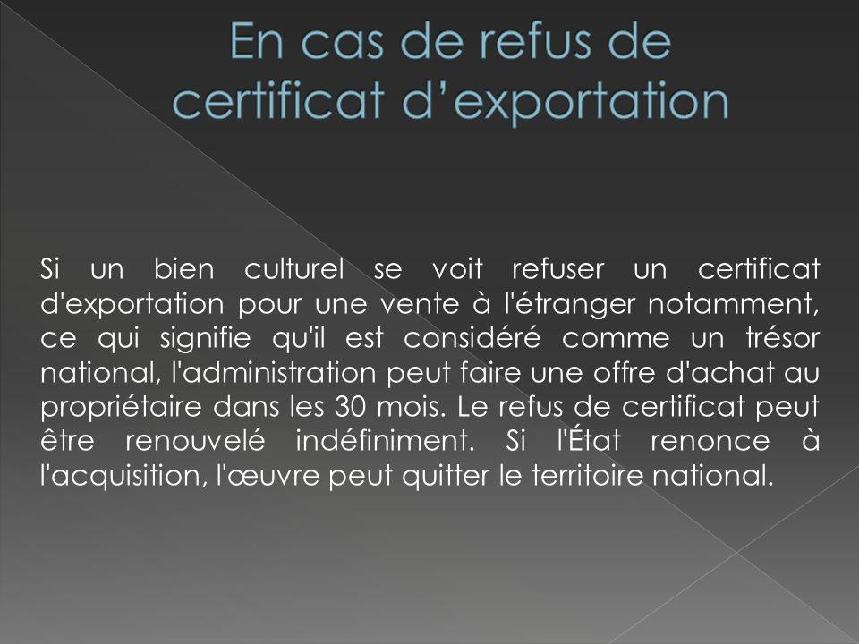 En plus des autorisations détaillées ci-dessus, d autres formalités sont obligatoires auprès des douanes communautaires : Autorisation d exportation (formulaire cerfa n°11033*03) que ce soit pour un bienculturel ou un trésor national,cerfa n°11033*03) Déclaration d exportation (ou un carnet de passage en douane ATA).