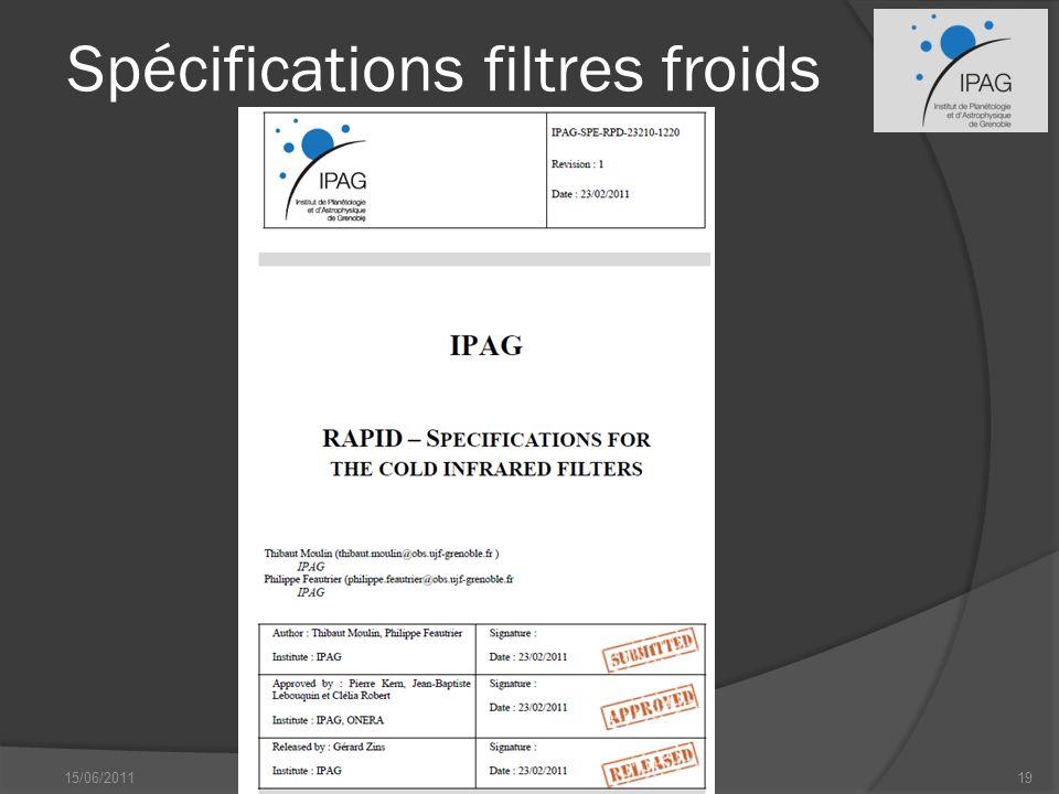 Spécifications filtres froids 15/06/2011P. Feautrier - IPAG19