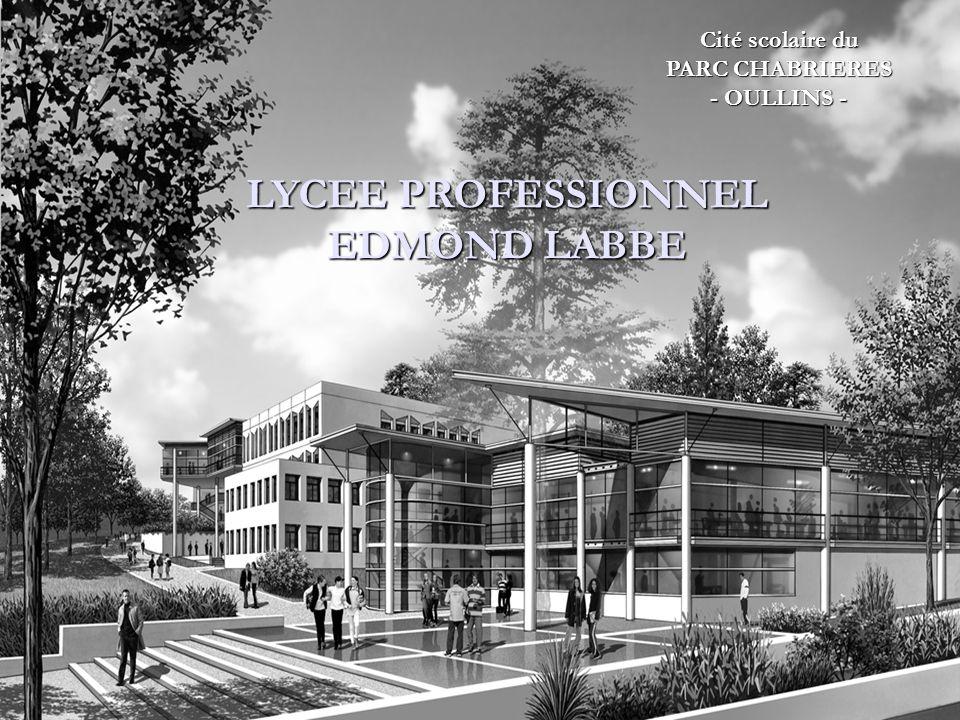 LYCEE PROFESSIONNEL EDMOND LABBE Cité scolaire du PARC CHABRIERES - OULLINS - LYCEE PROFESSIONNEL EDMOND LABBE Cité scolaire du PARC CHABRIERES - OULL