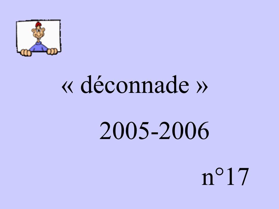 « déconnade » 2005-2006 n°17