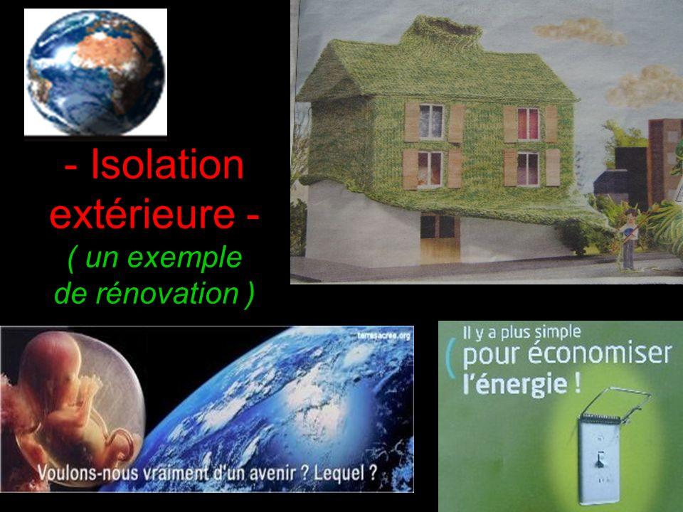 - Isolation extérieure - ( un exemple de rénovation )