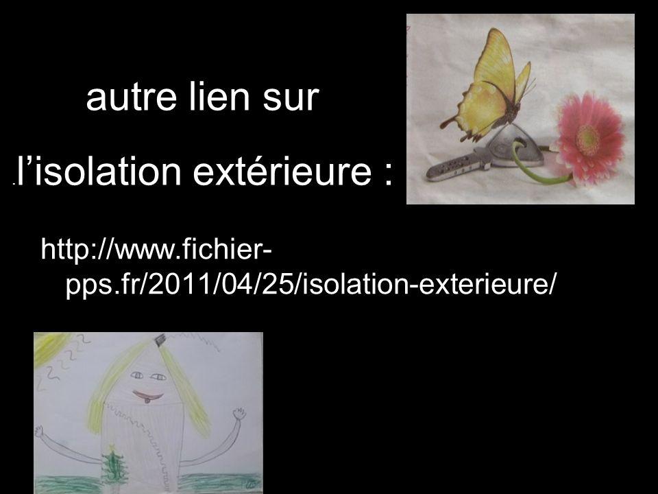 autre lien sur. lisolation extérieure : http://www.fichier- pps.fr/2011/04/25/isolation-exterieure/