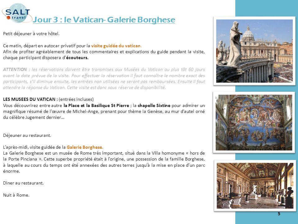 Jour 3 : le Vatican- Galerie Borghese Petit déjeuner à votre hôtel. Ce matin, départ en autocar privatif pour la visite guidée du vatican. Afin de pro