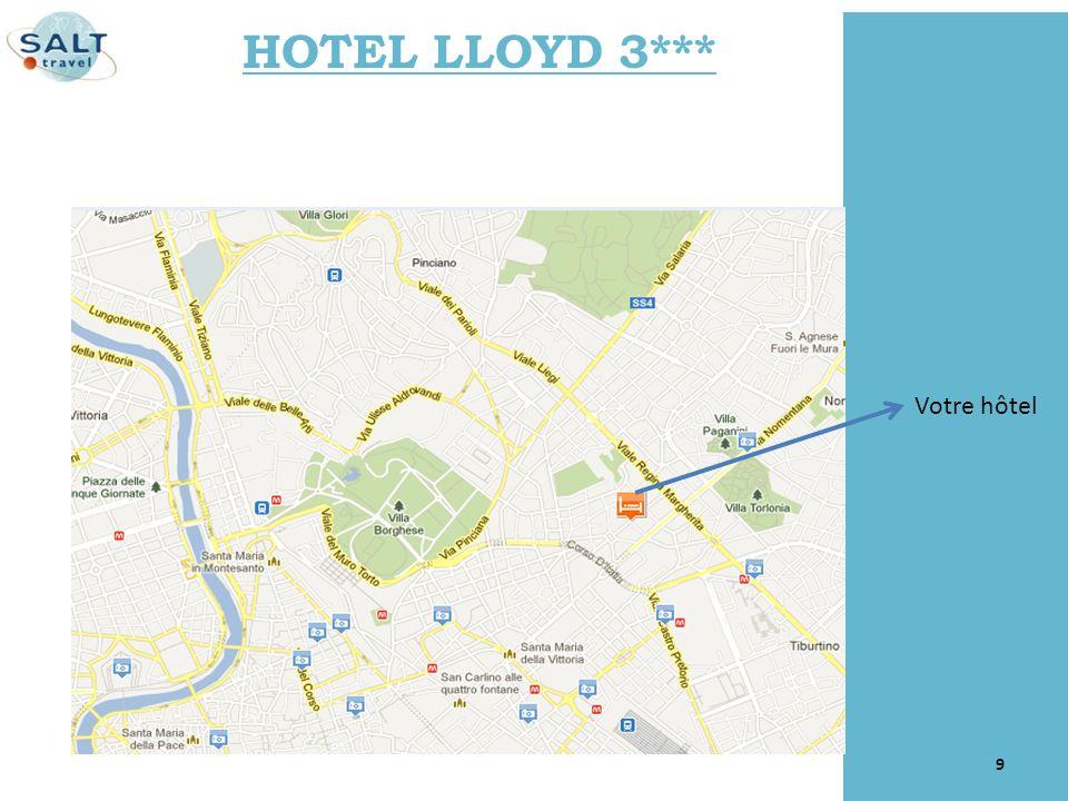9 Votre hôtel