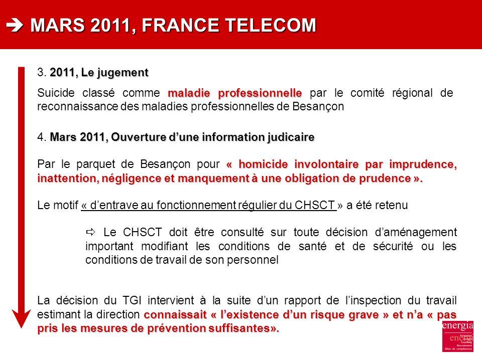 MARS 2011, FRANCE TELECOM MARS 2011, FRANCE TELECOM 2011, Le jugement 3. 2011, Le jugement maladie professionnelle Suicide classé comme maladie profes