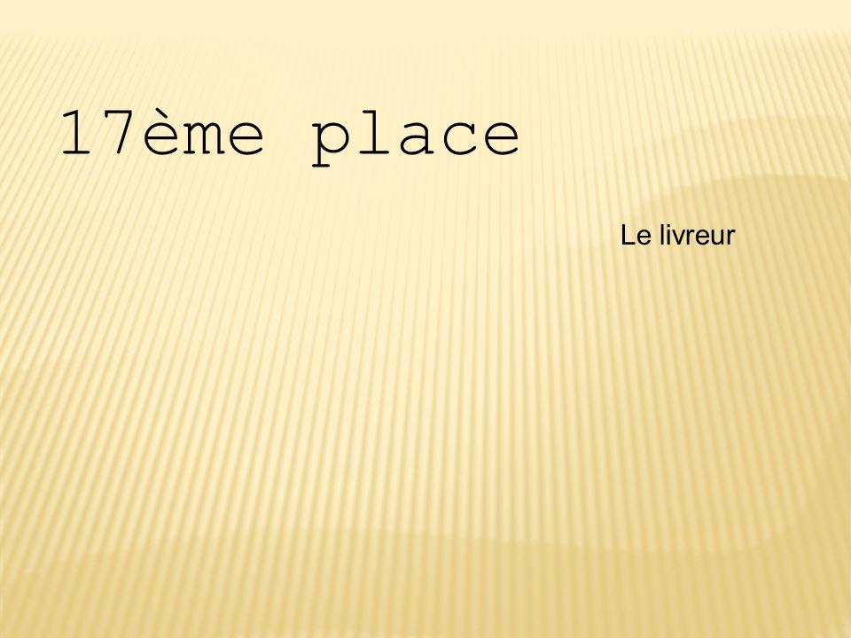 17ème place Le livreur