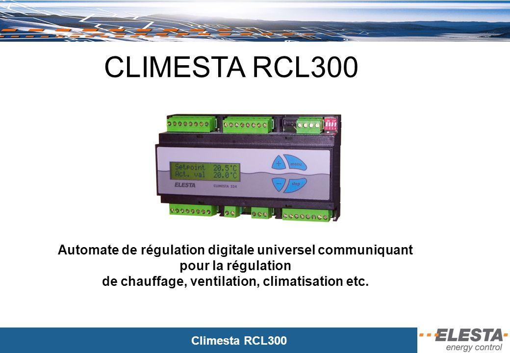 Climesta RCL300 Description du système 1.Type dautomates 2.Description des Niveaux 3.Logiciel de mise en service et de mise au point 4.Communication Inter-Module 5.Transmission dalarmes par le téléphone GSM 6.Supervision avec imagerie embraquée 7.Accessoires
