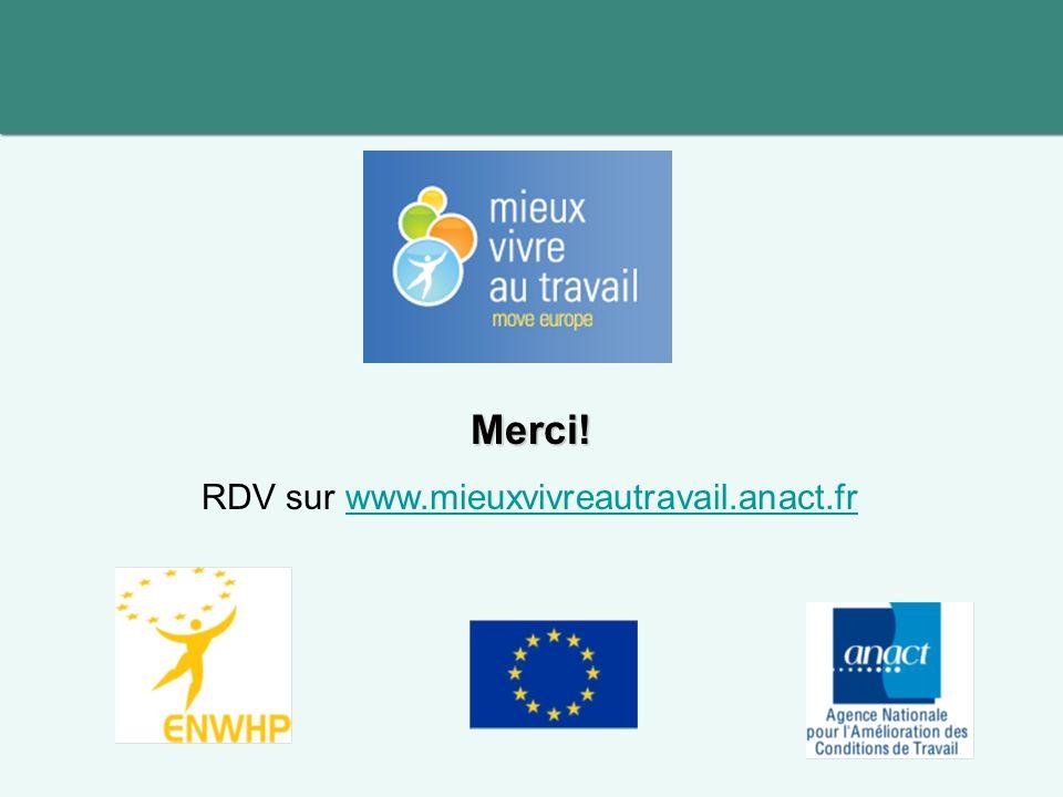 Merci! RDV sur www.mieuxvivreautravail.anact.frwww.mieuxvivreautravail.anact.fr