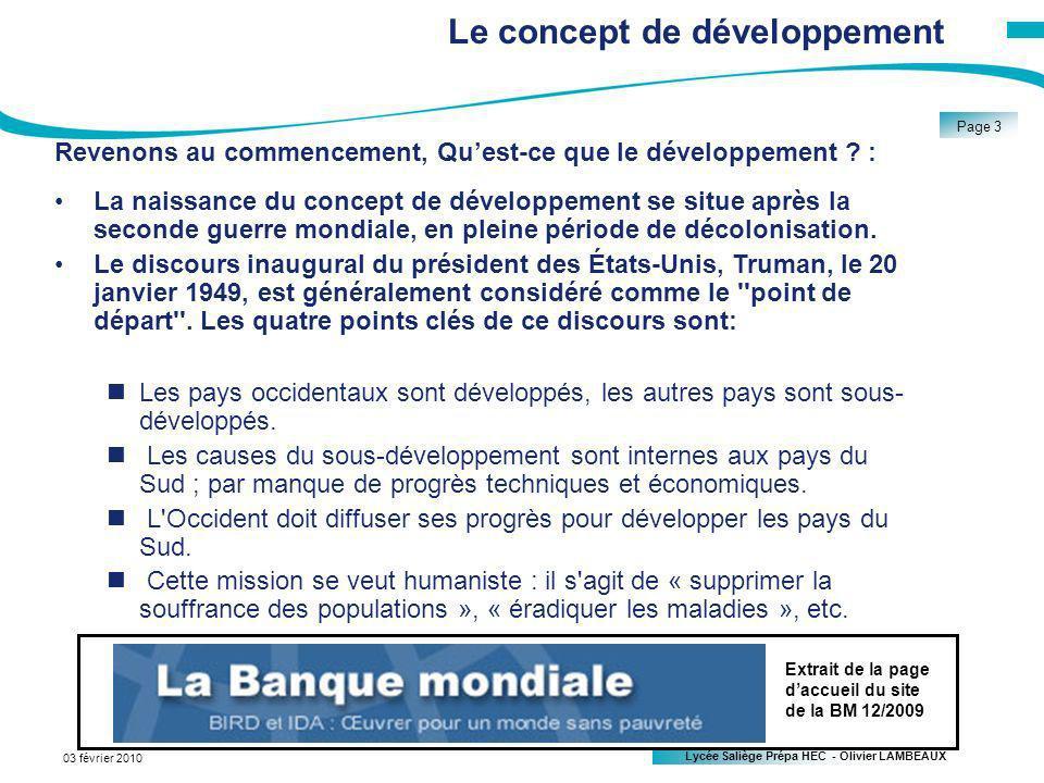 Lycée Saliège Prépa HEC - Olivier LAMBEAUX Page 3 03 février 2010 Le concept de développement Revenons au commencement, Quest-ce que le développement .