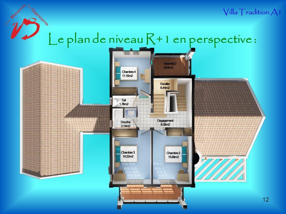 Le plan de niveau R+1 en perspective : Villa Tradition A1 12