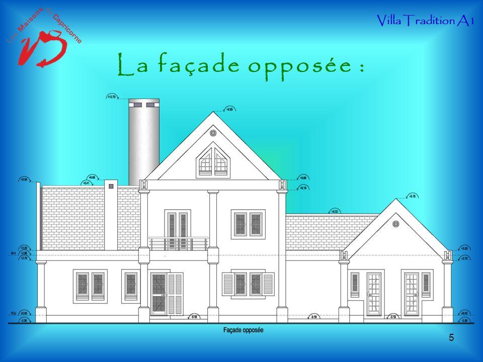 La façade opposée : Villa Tradition A1 5