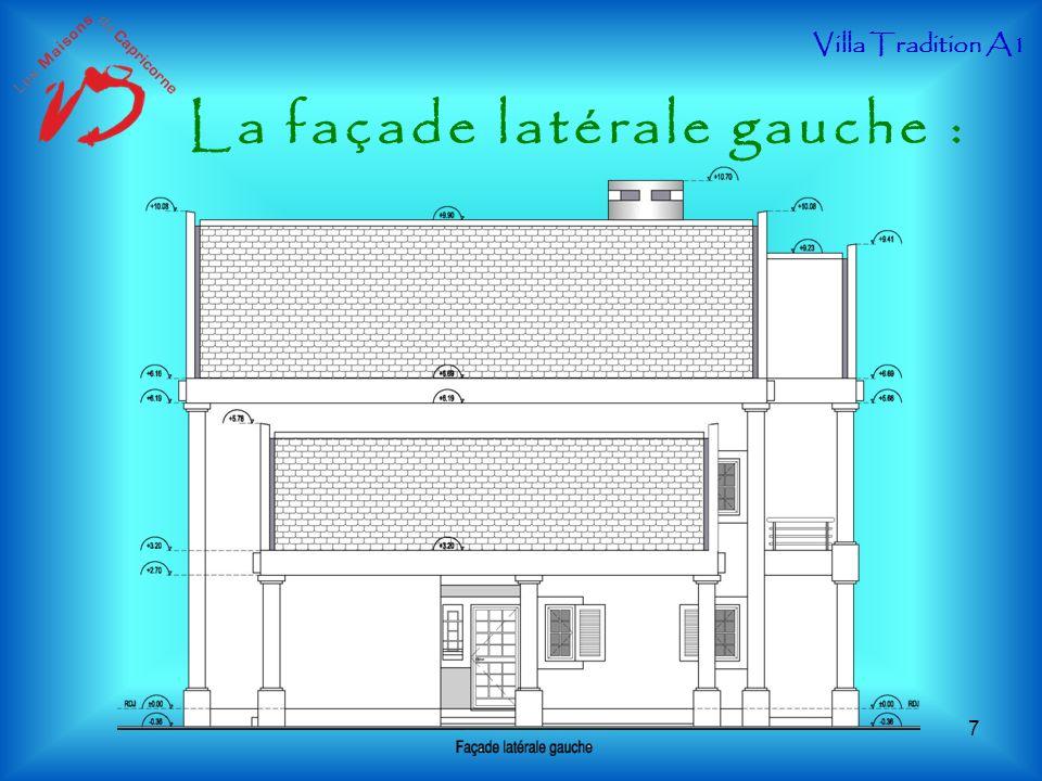 La façade latérale gauche : Villa Tradition A1 7
