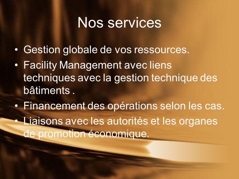 Nos services Gestion globale de vos ressources.