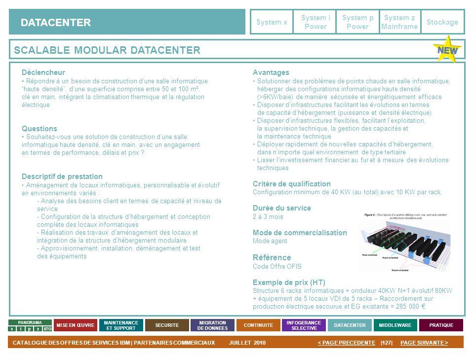 PAGE SUIVANTE >CATALOGUE DES OFFRES DE SERVICES IBM | PARTENAIRES COMMERCIAUXJUILLET 2010|127|< PAGE PRECEDENTE PANORAMA MISE EN ŒUVRE MAINTENANCE ET