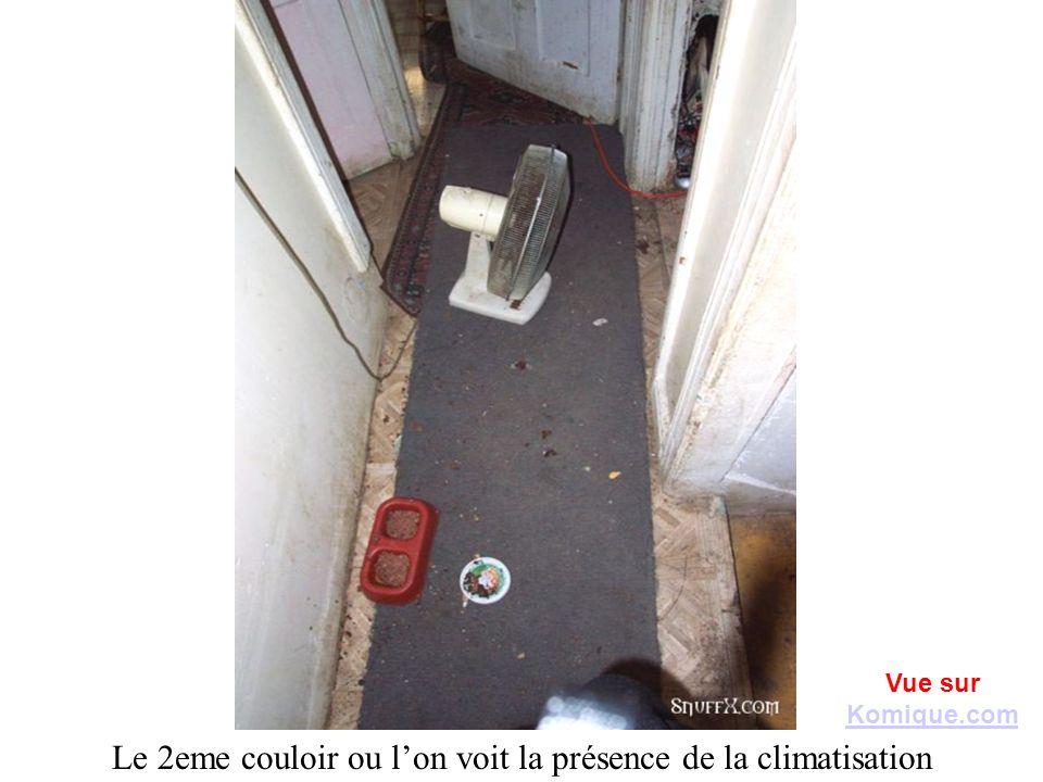 Le 2eme couloir ou lon voit la présence de la climatisation Vue sur Komique.com Komique.com