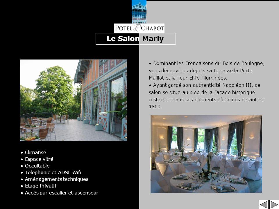 Le Salon Marly Dominant les Frondaisons du Bois de Boulogne, vous découvrirez depuis sa terrasse la Porte Maillot et la Tour Eiffel illuminées.