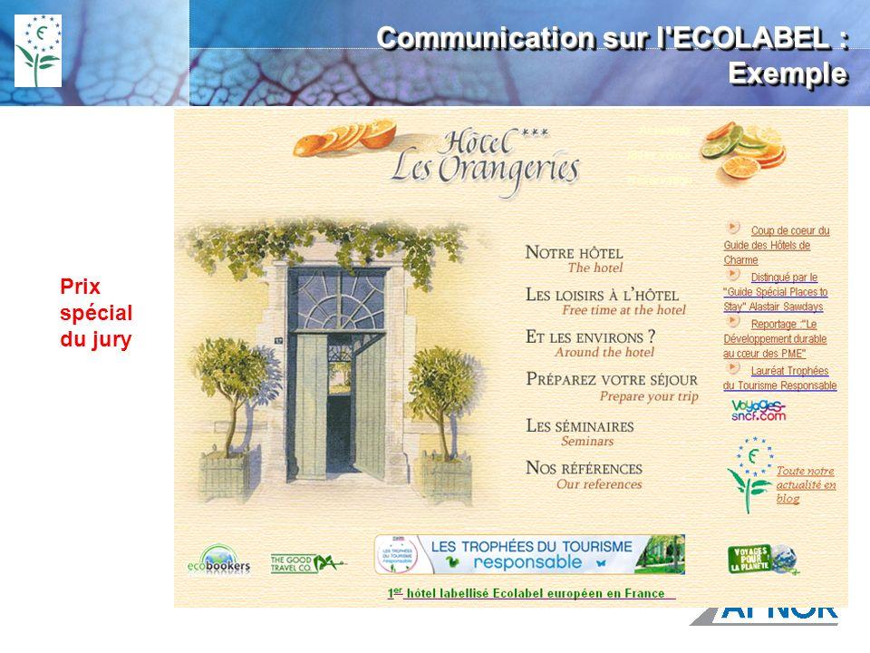 Prix spécial du jury Communication sur l ECOLABEL : Exemple