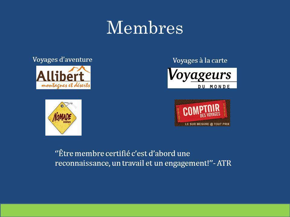 Membres Voyages à la carte Voyages daventure Être membre certifié cest dabord une reconnaissance, un travail et un engagement!- ATR