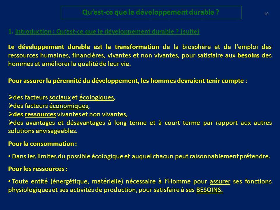9 Quest-ce que le développement durable .1. Introduction : Quest-ce que le développement durable .