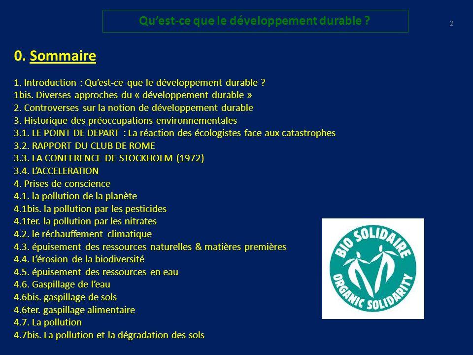 62 Quest-ce que le développement durable .4. Prises de conscience : 4.10.