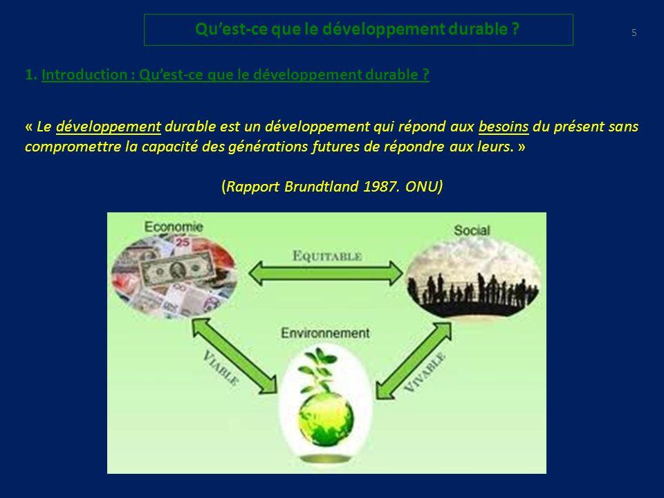 COMMENT REDUIRE LE DEFICIT ECOLOGIQUE .95 Quest-ce que le développement durable .