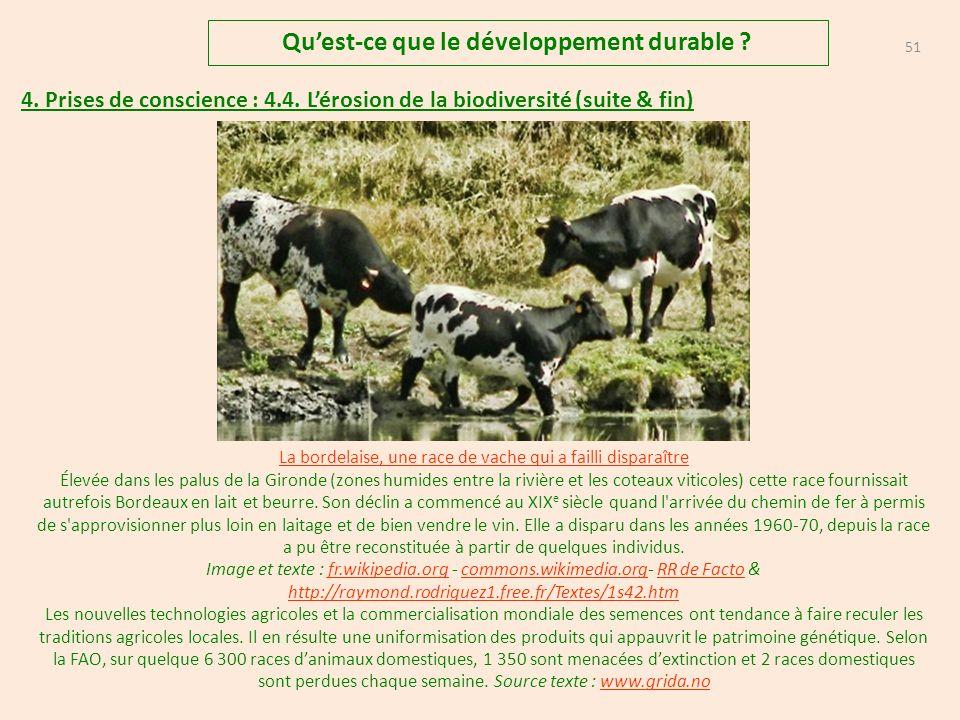 50 Quest-ce que le développement durable .4. Prises de conscience : 4.4.