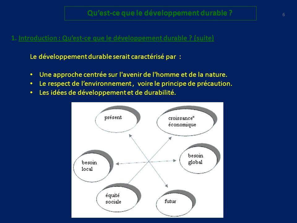 6 Quest-ce que le développement durable .