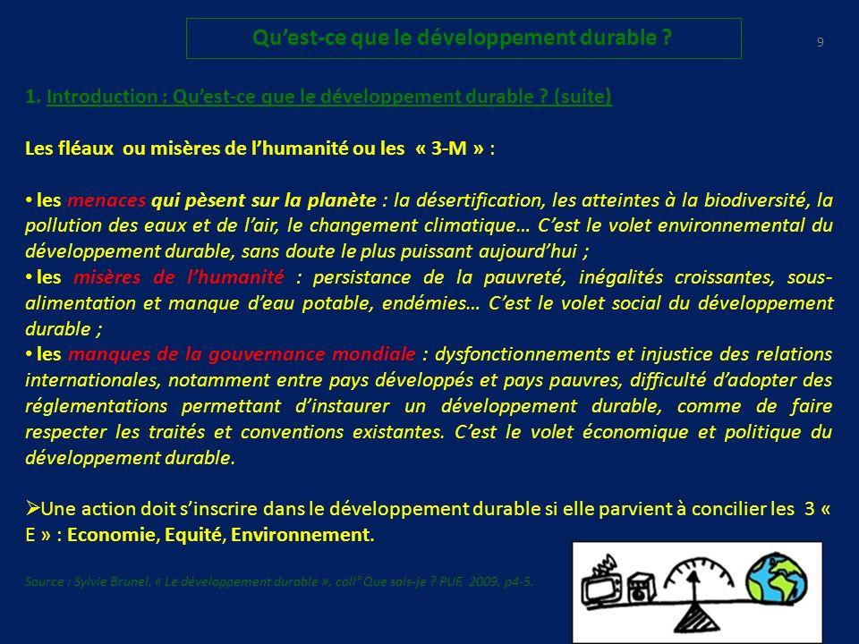 8 Quest-ce que le développement durable .1. Introduction : Quest-ce que le développement durable .