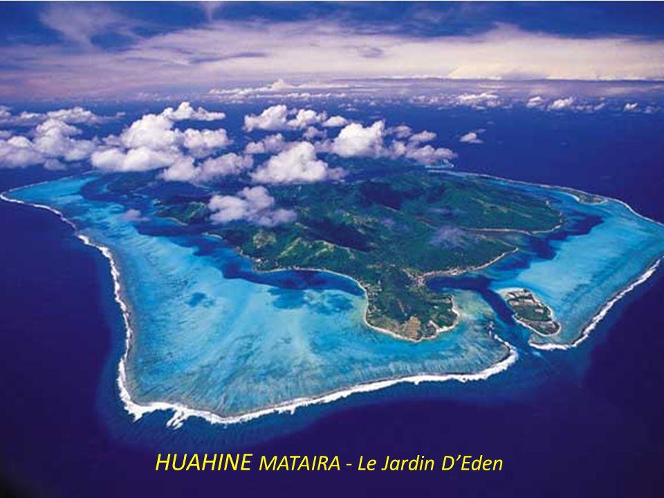 HUAHINE MATAIRA - Le Jardin DEden