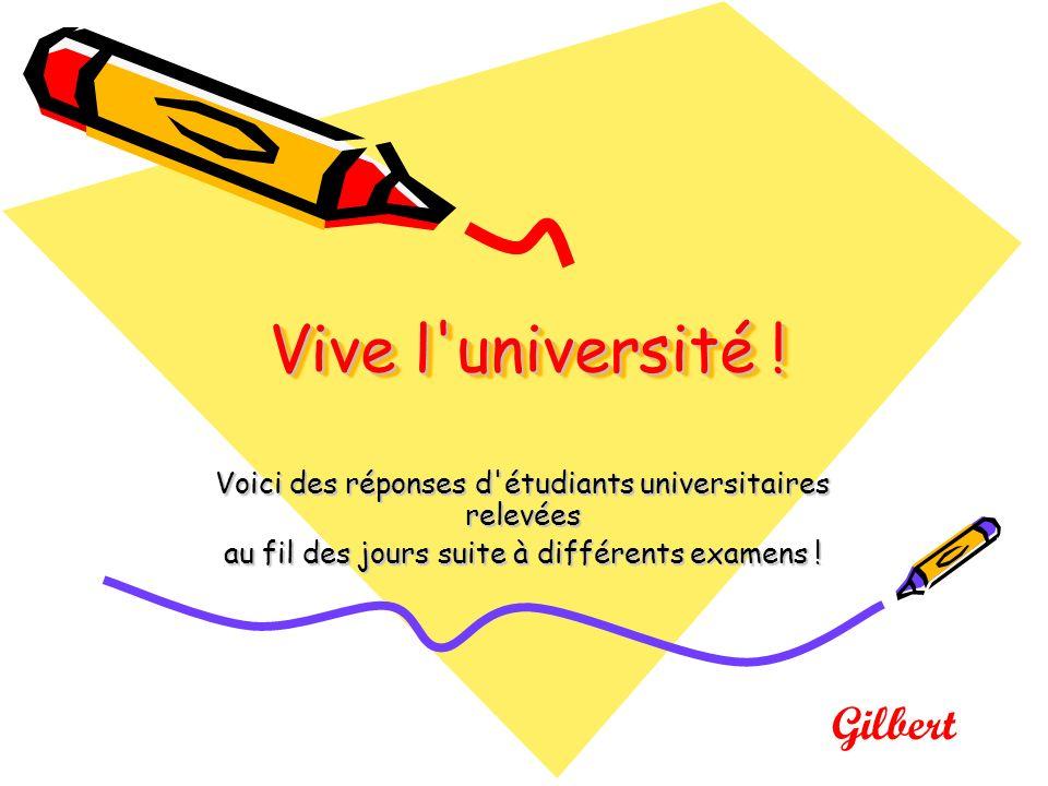 Vive l université .