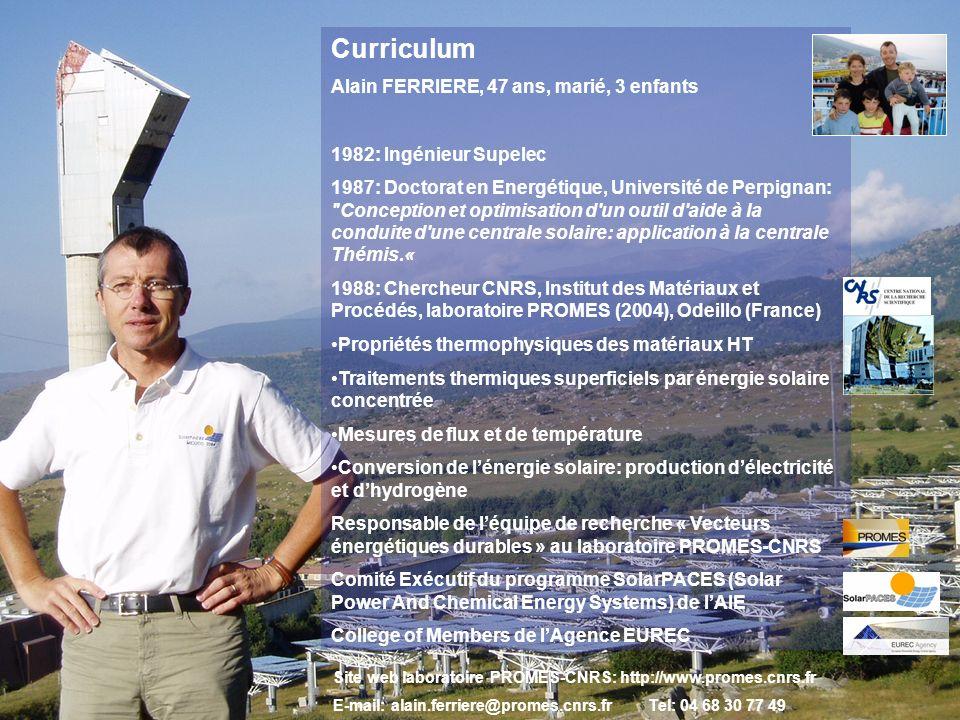 Laboratoire Procédés, Matériaux et Energie Solaire UPR-CNRS 8521 Odeillo et Perpignan A. FerriereSéminaire IPN Orsay, 17 septembre 20071 Curriculum Al