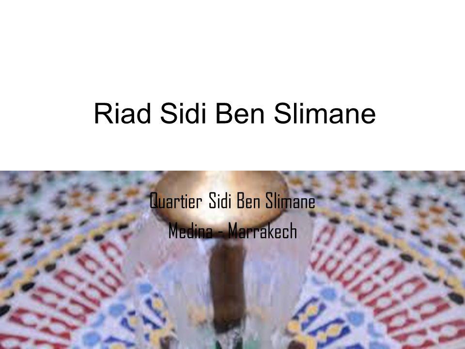 Riad Sidi Ben Slimane Quartier Sidi Ben Slimane Medina - Marrakech
