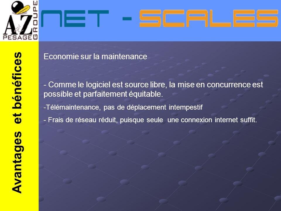 Economie sur la maintenance - Comme le logiciel est source libre, la mise en concurrence est possible et parfaitement équitable. -Télémaintenance, pas