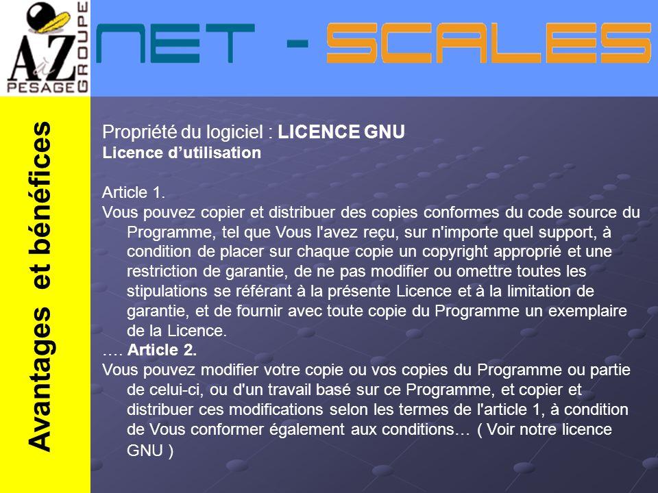 Propriété du logiciel : LICENCE GNU Licence dutilisation Article 1. Vous pouvez copier et distribuer des copies conformes du code source du Programme,