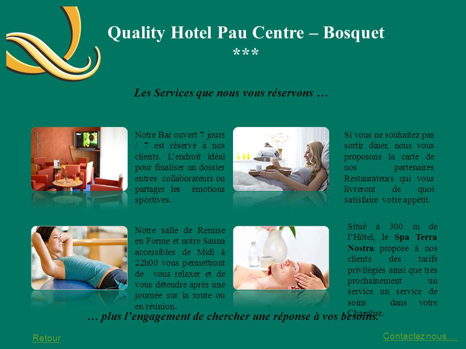 Quality Hotel Pau Centre – Bosquet *** Located at 900 m from the Castle of Pau and the train station, at 300m from the Congress Centre, the Quality Hotel Pau Centre Bosquet is pleased to welcome you.