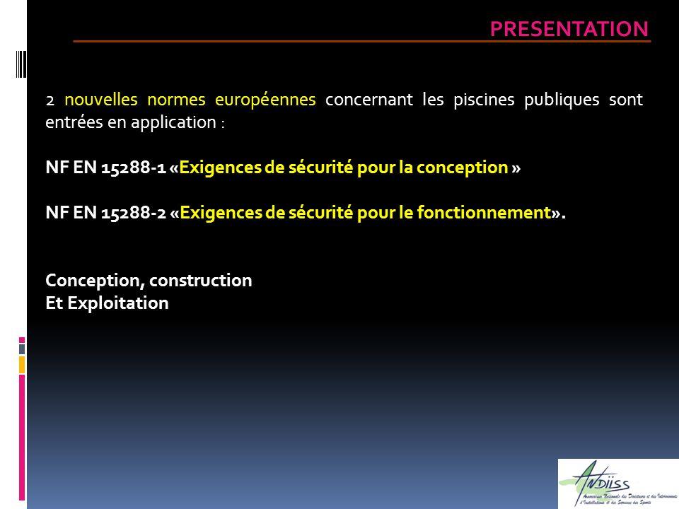 Ces normes ont été discutées en France au sein dune commission miroir présidée par Patrick DUNY au titre de lANDIISS (Association Nationale des Directeurs et des Intervenants des Installations et des Services des Sports) et, par délégation, de lANDES (Association Nationale des Elus aux Sports) et du MS (Ministère en charge des Sports).