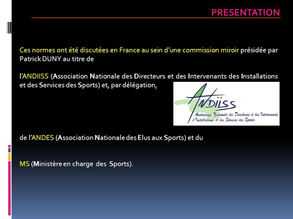 Une délégation française menée par Patrick DUNY a participé aux travaux de la commission européenne aux côtés de lAFNOR (Association Française de NORmalisation).