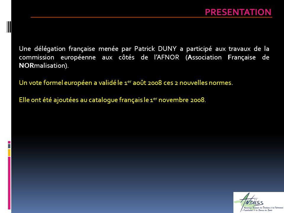 Une délégation française menée par Patrick DUNY a participé aux travaux de la commission européenne aux côtés de lAFNOR (Association Française de NORm
