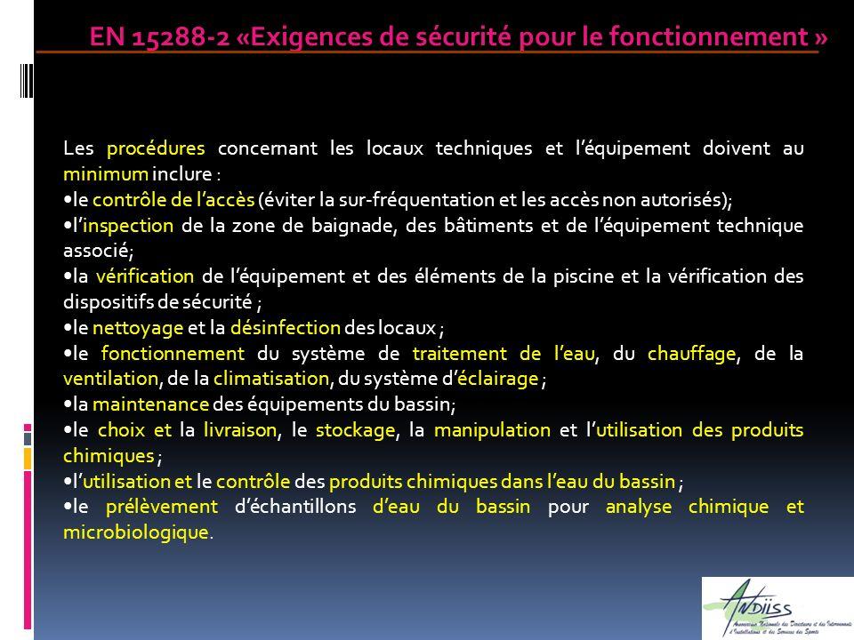 Les procédures concernant les locaux techniques et léquipement doivent au minimum inclure : le contrôle de laccès (éviter la sur-fréquentation et les