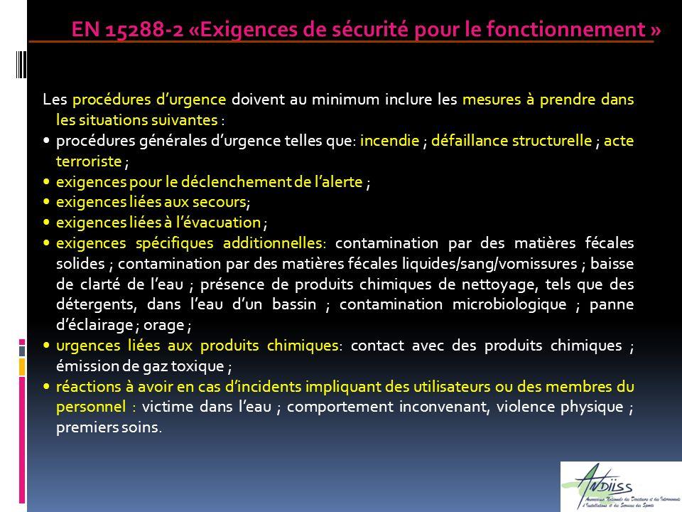 Les procédures durgence doivent au minimum inclure les mesures à prendre dans les situations suivantes : procédures générales durgence telles que: inc