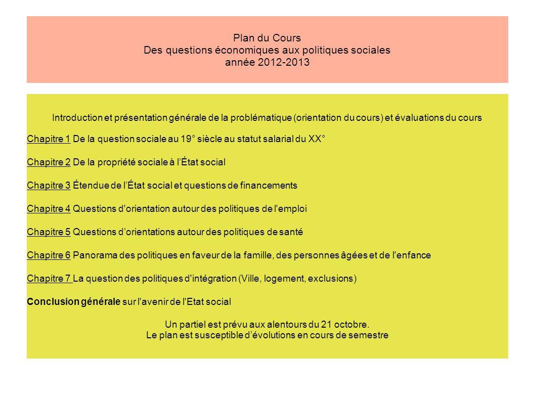 Plan du Cours Des questions économiques aux politiques sociales année 2012-2013 Introduction et présentation générale de la problématique (orientation