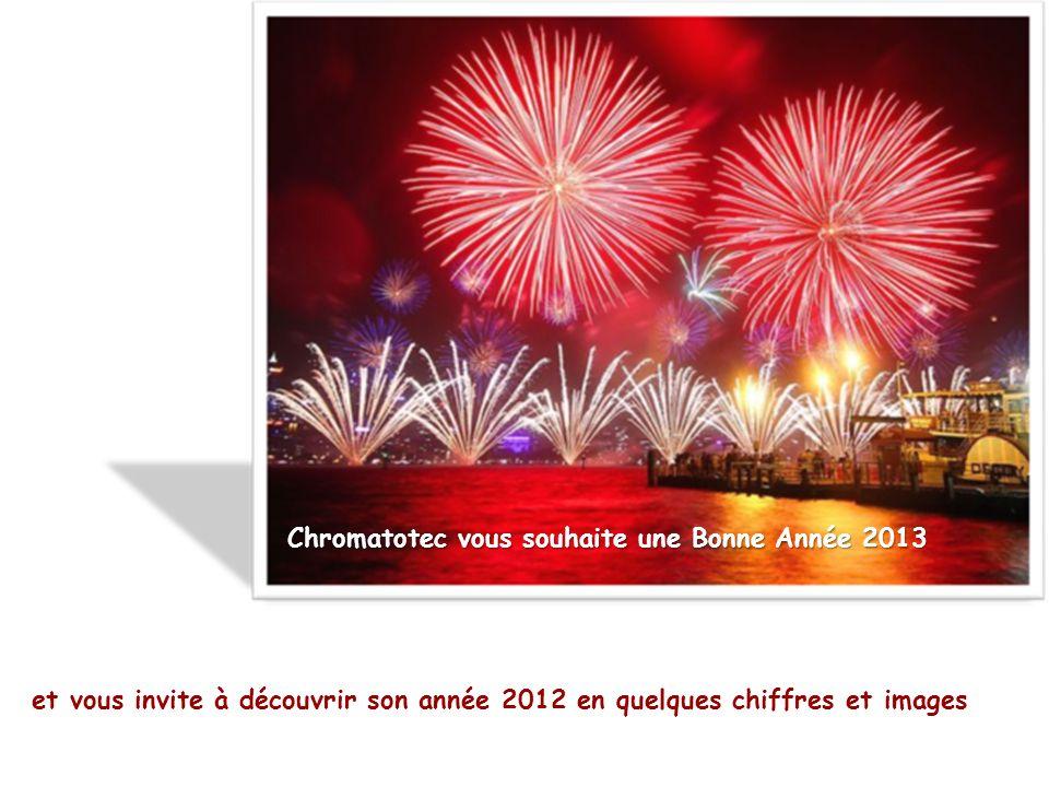 Chromatotec vous souhaite une Bonne Année 2013 et vous invite à découvrir son année 2012 en quelques chiffres et images